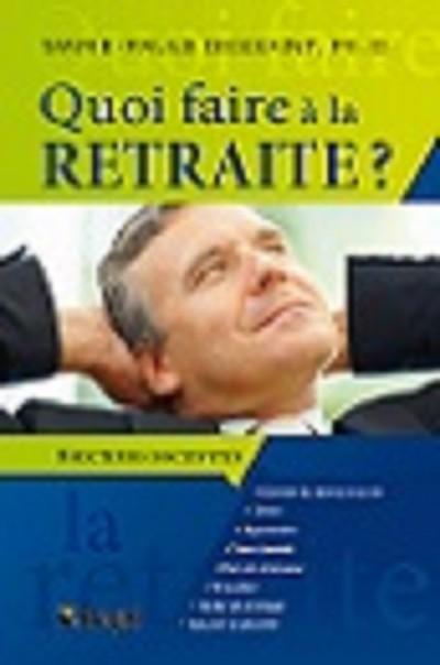 Quoi faire à la retraite. 8 secteurs d'activités