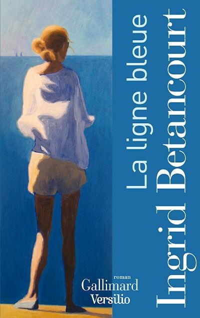 Ingrid Betancourt - Livres - La ligne bleue