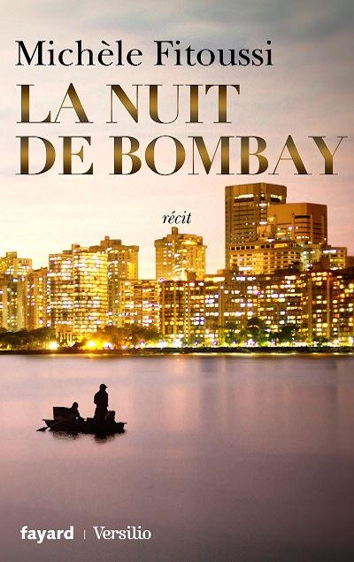Michèle Fitoussi - Livres - La nuit de Bombay