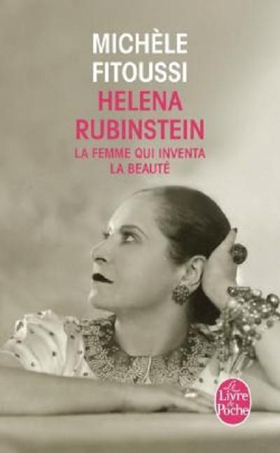 Michèle FITOUSSI - Livres - Helena Rubinstein : la femme qui inventa la beauté