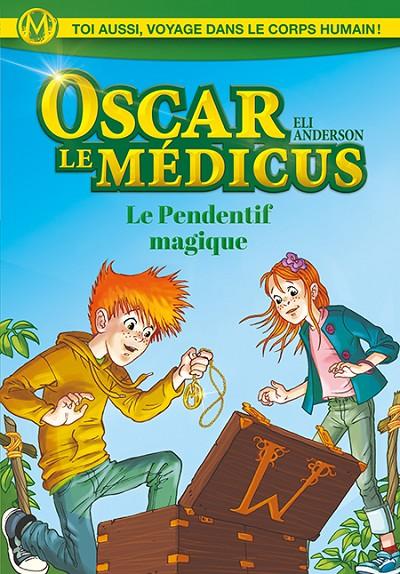 Oscar le Médicus - Le pendentif magique