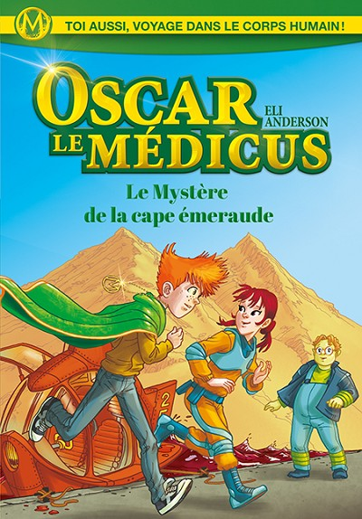 Oscar le Médicus - Le Mystère de la cape d'émeraude