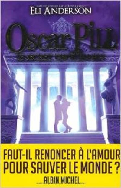 Le secret des éternels - Oscar Pill - Tome 3