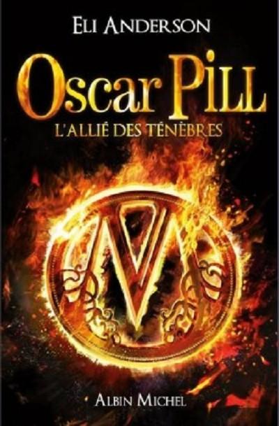 L'allié des ténèbres - Oscar Pill - Tome 4