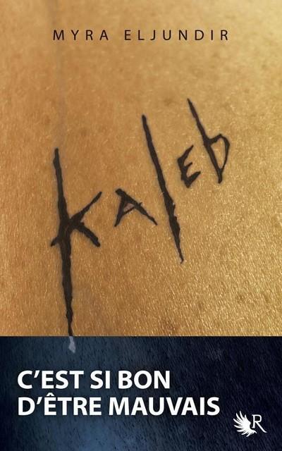 Kaleb Saison 1