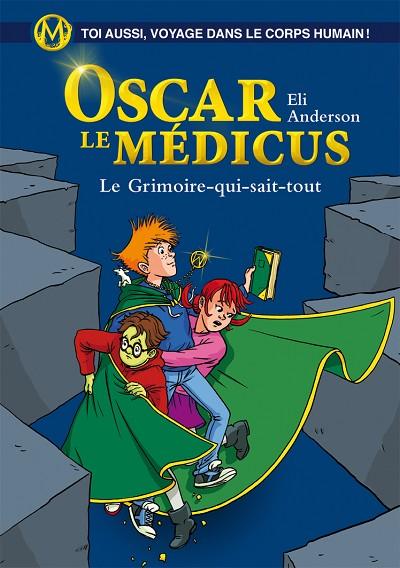 Eli ANDERSON - Livres - Oscar le Médicus, Tome 3 : Le grimoire qui sait tout