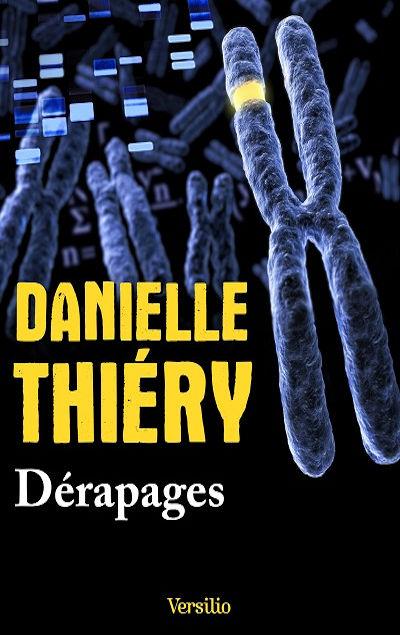 Danielle Thiéry - Livres - Dérapages