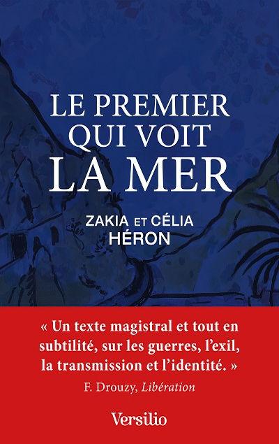 Zakia et Célia Héron - Livres - Le Premier qui voit la mer