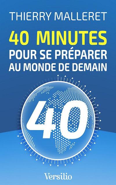 40 minutes pour se pr�parer au monde de demain