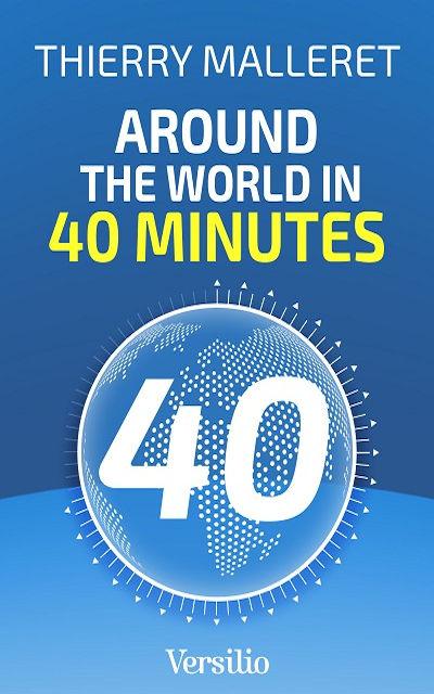 Around the World in 40 minutes