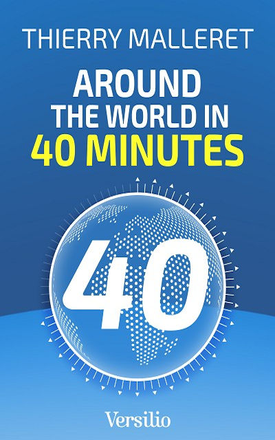 Thierry MALLERET - Livres - Around the World in 40 minutes