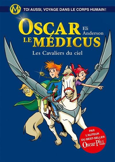 Oscar le Médicus - Les Cavaliers du ciel