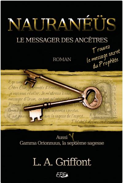 Nauranéüs - Le messager des Ancêtres