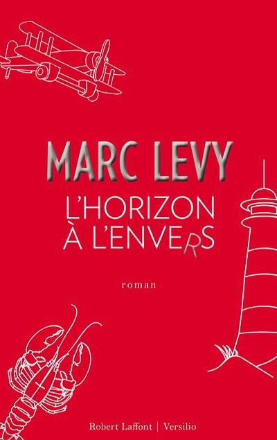 Marc Levy - Livres - L'Horizon à l'envers