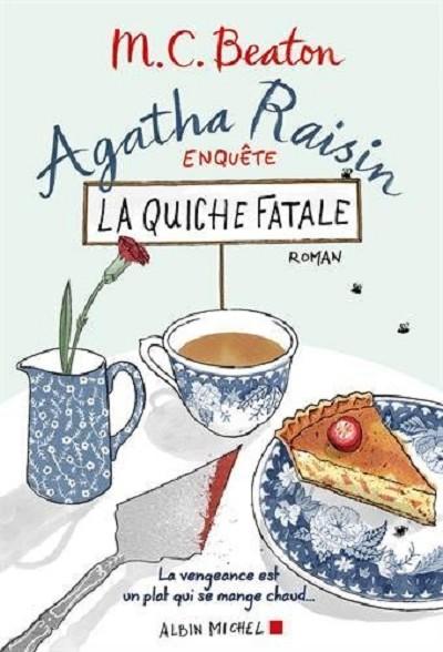 Agatha Raisin - La quiche fatale