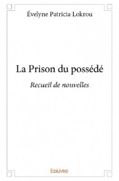 La prison du possédé