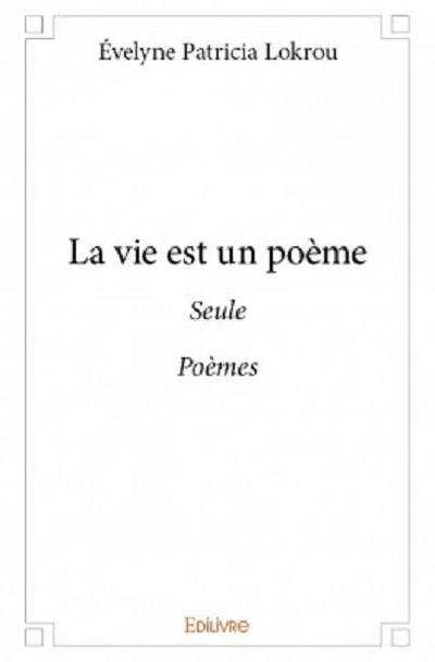 La vie est un poème
