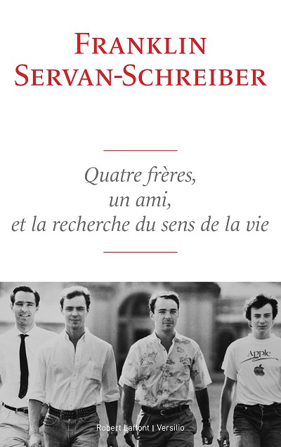 Quatre frères, un ami, la recherche du sens de la vie