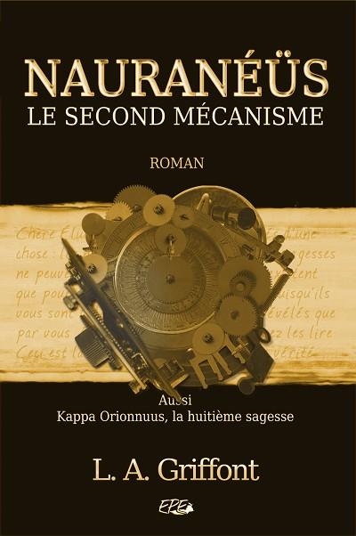 Nauranéüs - Le second mécanisme
