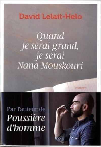 Les Chroniques  DE MLV - Livres - Quand je serai grand, je serai Nana Mouskouri