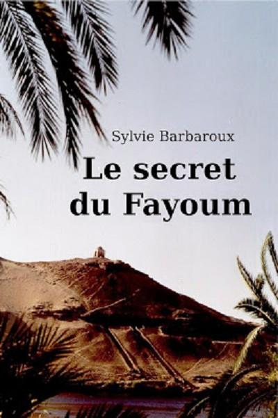 LE SECRET DU FAYOUM