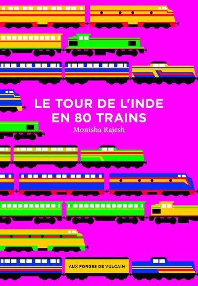 Le tour de l'Inde en 80 trains
