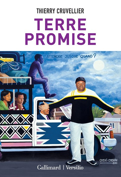 Thierry Cruvellier - Livres - Terre promise