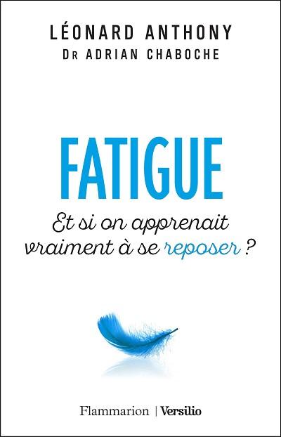 Léonard  ANTHONY - Livres - Fatigue