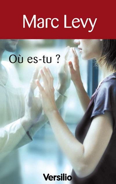 Marc Levy - Livres - Où es tu ?
