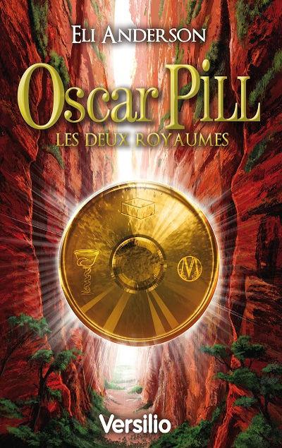 Eli Anderson - Livres - Oscar Pill Tome 2 : Les Deux Royaumes