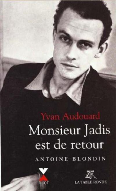 Monsieur Jadis Est De Retour