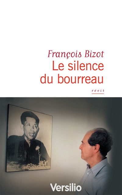 Francois Bizot - Livres - Le silence du bourreau