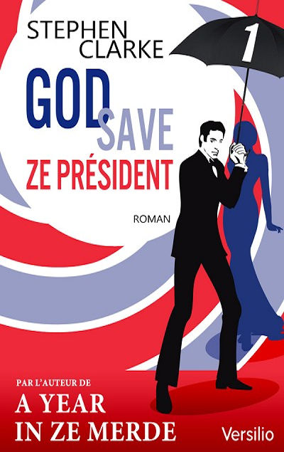 God save ze Pr�sident - Episode 1