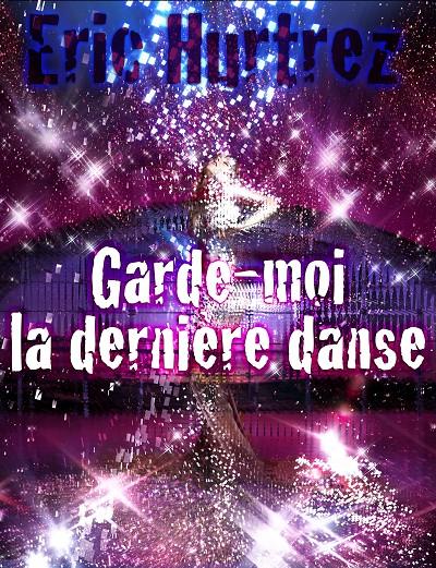 Garde-moi la dernière danse