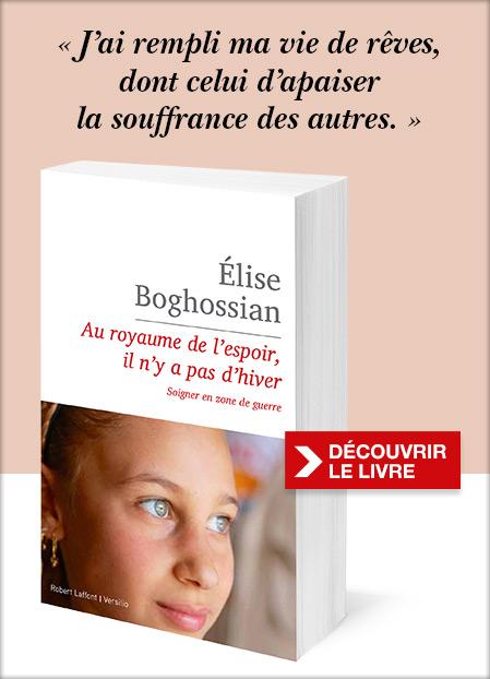 Découvrez «Au royaume de l'espoir, il n'y a pas d'hiver » d'Elise Boghossian.